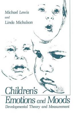 Children's Emotions and Moods: Developmental Theory and Measurement (Paperback)