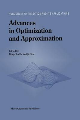 Advances in Optimization and Approximation - Nonconvex Optimization and Its Applications 1 (Paperback)