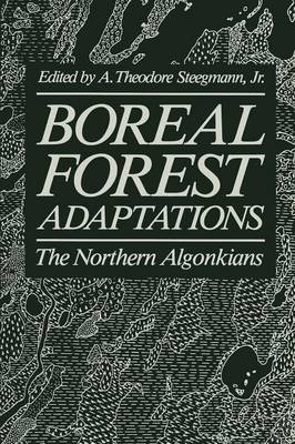 Boreal Forest Adaptations: The Northern Algonkians (Paperback)