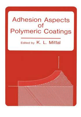 Adhesion Aspects of Polymeric Coatings (Paperback)