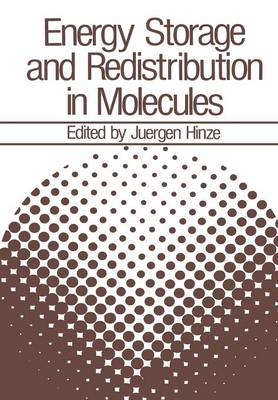 Energy Storage and Redistribution in Molecules (Paperback)
