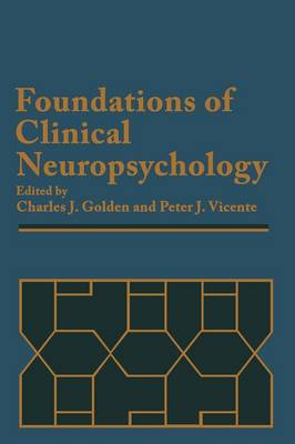 Foundations of Clinical Neuropsychology (Paperback)