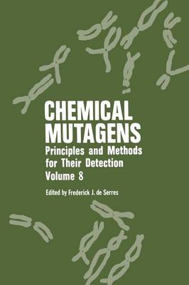 Chemical Mutagens: Principles and Methods for Their Detection Volume 8 (Paperback)