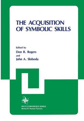 The Acquisition of Symbolic Skills - III Human Factors 22 (Paperback)