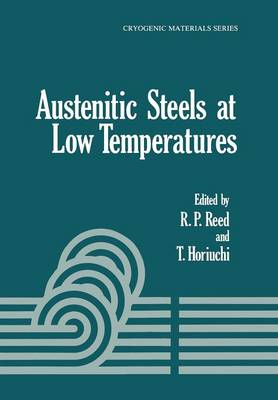 Austenitic Steels at Low Temperatures - Cryogenic Materials Series (Paperback)
