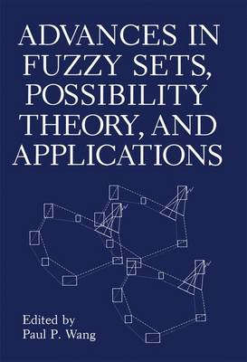 Advances in Fuzzy Sets, Possibility Theory, and Applications (Paperback)