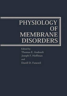 Physiology of Membrane Disorders (Paperback)