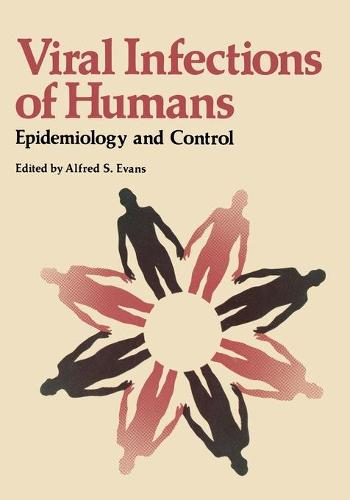 Viral Infections of Humans: Epidemiology and Control (Paperback)