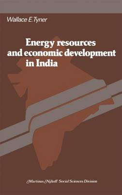 Energy resources and economic development in India (Paperback)