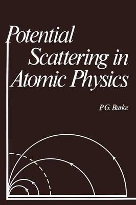Potential Scattering in Atomic Physics (Paperback)