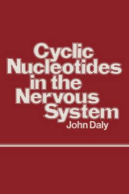 Cyclic Nucleotides in the Nervous System (Paperback)