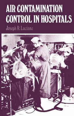 Air Contamination Control in Hospitals (Paperback)