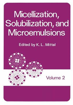 Micellization, Solubilization, and Microemulsions: Volume 2 (Paperback)