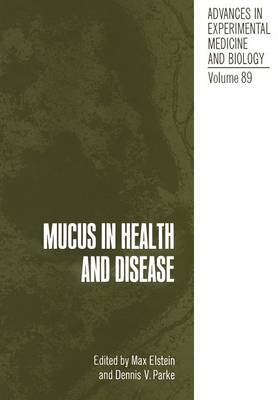 Mucus in Health and Disease - Advances in Experimental Medicine and Biology 89 (Paperback)