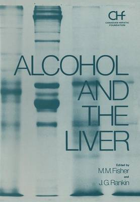 Alcohol and the Liver - Hepatology 3 (Paperback)
