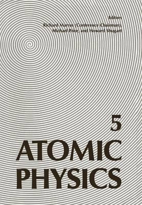 Atomic Physics 5 (Paperback)