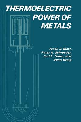 Thermoelectric Power of Metals (Paperback)
