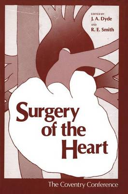 Surgery of the Heart: The Coventry Conference (Paperback)