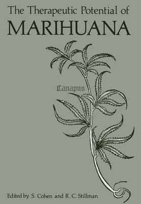 The Therapeutic Potential of Marihuana (Paperback)