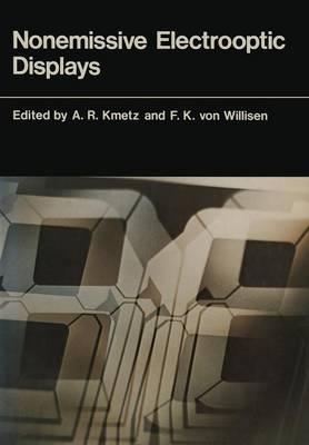 Nonemissive Electrooptic Displays - Earlier Brown Boveri Symposia (Paperback)