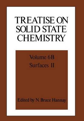 Treatise on Solid State Chemistry: Volume 6B Surfaces II (Paperback)