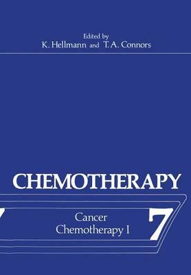 Chemotherapy: Volume 7 Cancer Chemotherapy I - Chemotherapy 7 (Paperback)