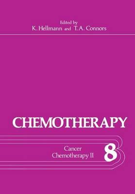 Chemotherapy: Volume 8 Cancer Chemotherapy II - Chemotherapy 8 (Paperback)