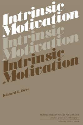 Intrinsic Motivation - Perspectives in Social Psychology (Paperback)