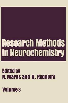 Research Methods in Neurochemistry: Volume 3 (Paperback)
