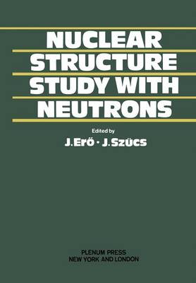 Nuclear Structure Study with Neutrons (Paperback)
