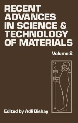 Recent Advances in Science and Technology of Materials: Volume 2 (Paperback)