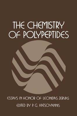 The Chemistry of Polypeptides: Essays in Honor of Dr. Leonidas Zervas (Paperback)