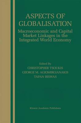 Aspects of Globalisation: Macroeconomic and Capital Market Linkages in the Integrated World Economy (Paperback)