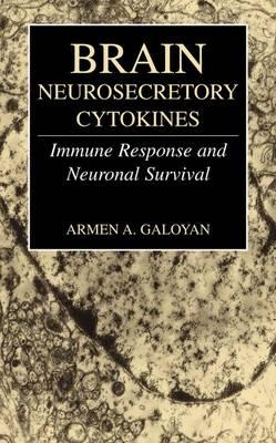Brain Neurosecretory Cytokines: Immune Response and Neuronal Survival (Paperback)