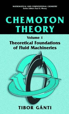 Chemoton Theory: Theory of Living Systems - Mathematical and Computational Chemistry (Paperback)
