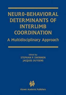 Neuro-Behavioral Determinants of Interlimb Coordination: A multidisciplinary approach (Paperback)