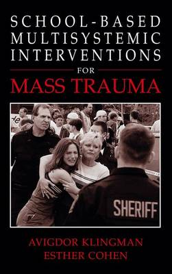 School-Based Multisystemic Interventions For Mass Trauma (Paperback)