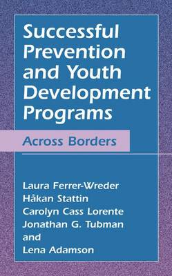 Successful Prevention and Youth Development Programs: Across Borders (Paperback)