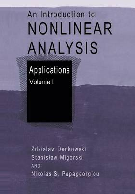 An Introduction to Nonlinear Analysis: Applications (Paperback)
