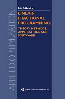 Linear-Fractional Programming Theory, Methods, Applications and Software - Applied Optimization 84 (Paperback)