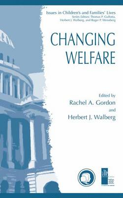 Changing Welfare - Issues in Children's and Families' Lives 2 (Paperback)