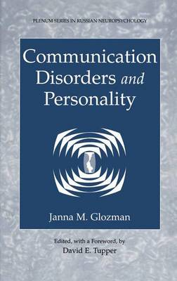 Communication Disorders and Personality - Plenum Series in Russian Neuropsychology 2 (Paperback)