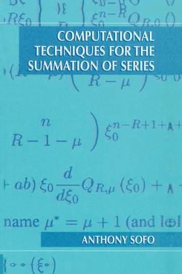 Computational Techniques for the Summation of Series (Paperback)