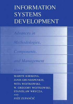 Information Systems Development: Advances in Methodologies, Components, and Management (Paperback)