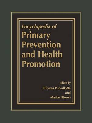 Encyclopedia of Primary Prevention and Health Promotion (Paperback)