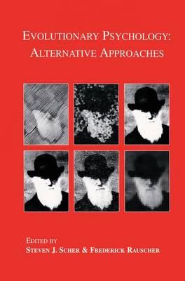 Evolutionary Psychology: Alternative Approaches (Paperback)