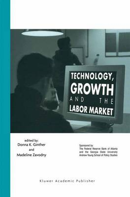 Technology, Growth, and the Labor Market (Paperback)