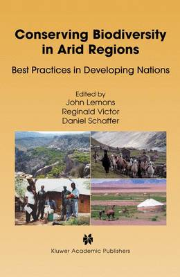 Conserving Biodiversity in Arid Regions: Best Practices in Developing Nations (Paperback)