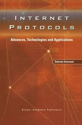 Internet Protocols: Advances, Technologies and Applications (Paperback)