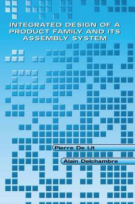 Integrated Design of a Product Family and Its Assembly System (Paperback)